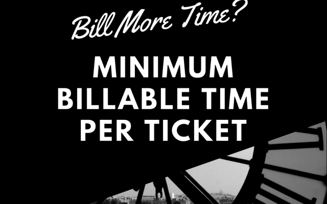 Rollup Minimum Billable Time per Ticket